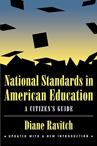 9780815773511: National Standards in American Education: A Citizen's Guide