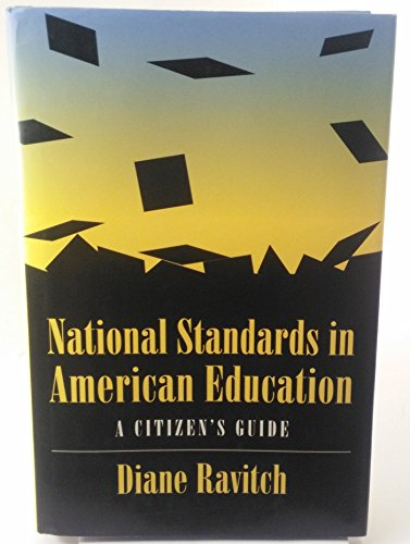 9780815773528: National Standards in American Education: A Citizen's Guide