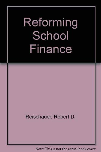 9780815773955: Reforming School Finance (Studies in social economics)