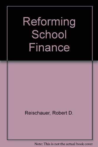 9780815773955: Reforming School Finance (Studies in social economics)