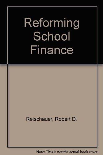 9780815773962: Reforming School Finance (Studies in social economics)