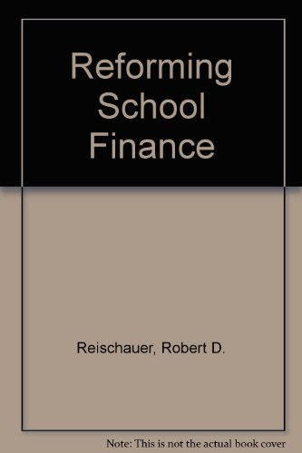 9780815773962: Reforming School Finance (Studies in social economics)