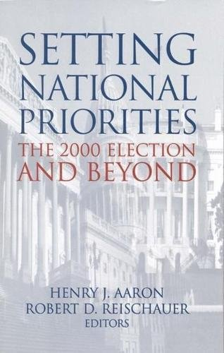 Setting National Priorities 1999: The 2000 Election and Beyond (Hardback)