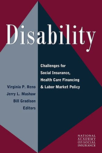 9780815774051: Disability: Challenges for Social Insurance, Health Care Financing, and Labor Market Policy (Conference of the National Academy of Social Insurance)
