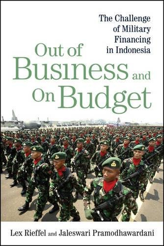 9780815774471: Out of Business and On Budget: The Challenge of Military Financing in Indonesia