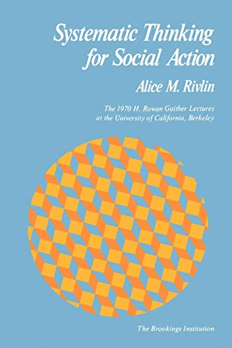 9780815774778: Systematic Thinking for Social Action (H. Rowan Gaither Lectures in Systems Science)