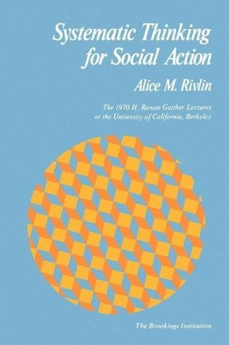 9780815774785: Systematic Thinking for Social Action (H. Rowan Gaither Lectures in Systems Science)