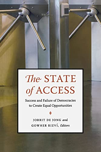 9780815775010: The State of Access: Success and Failure of Democracies to Create Equal Opportunities (Brookings / Ash Center Series,