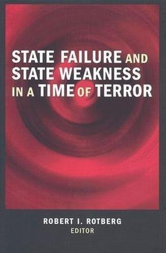 9780815775744: State Failure and State Weakness in a Time of Terror