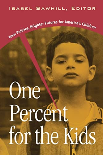 9780815777212: One Percent for the Kids: New Policies, Brighter Futures for America's Children