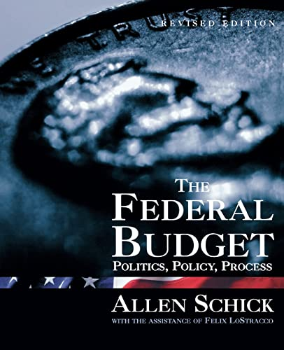 9780815777250: The Federal Budget: Politics, Policy, Process