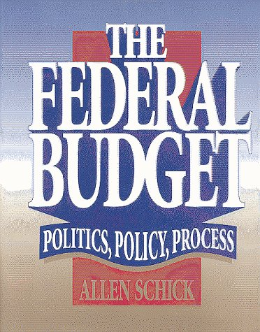 9780815777335: The Federal Budget: Politics, Policy, Process