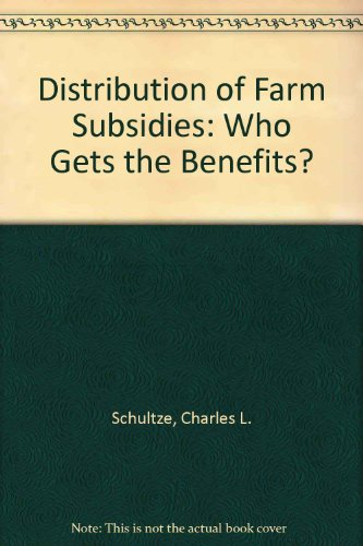 9780815777533: Distribution of Farm Subsidies: Who Gets the Benefits?