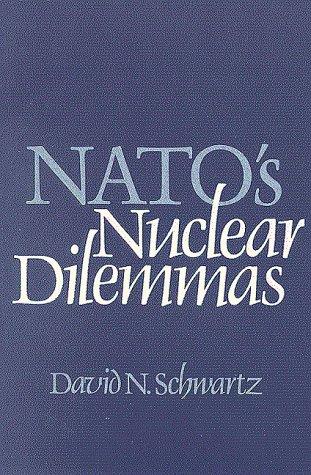 9780815777717: Nato's Nuclear Dilemmas