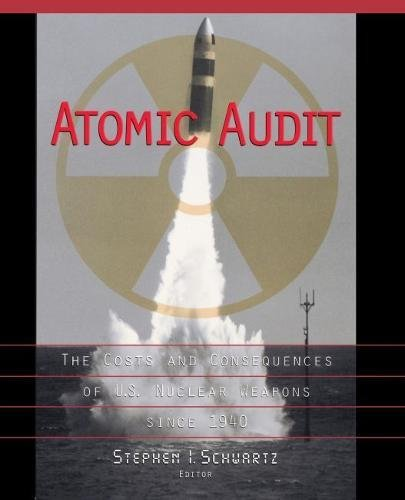9780815777748: Atomic Audit: The Costs and Consequences of U.S. Nuclear Weapons Since 1940