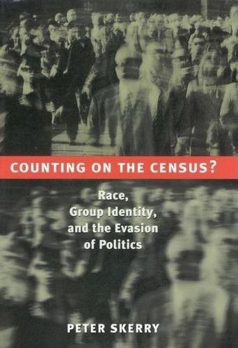 9780815779643: Counting on the Census?: Race, Group Identity, and the Evasion of Politics