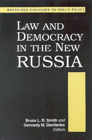 9780815779872: Law and Democracy in the New Russia (Brookings Dialogues on Public Policy)