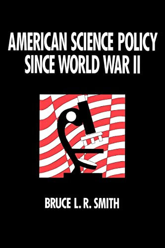 American Science Policy since World War II.