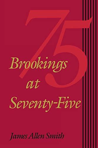 Brookings at Seventy-Five: James Allen Smith