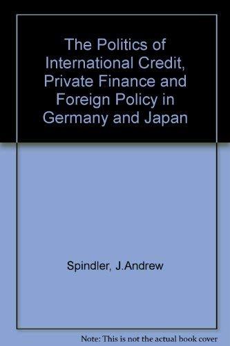 9780815780694: The Politics of International Credit