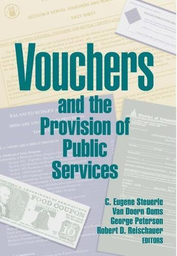 Vouchers and the Provision of Public Services: C. Eugene Steuerle