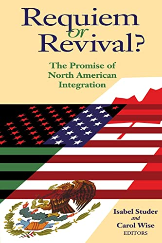 9780815782018: Requiem or Revival?: The Promise of North American Integration