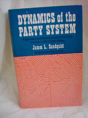 9780815782155: Dynamics of the Party System; Alignment and Realignment of Political Parties in the United States