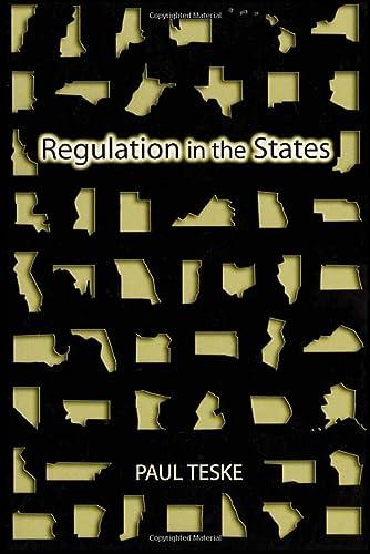 Regulation in the States: Paul Eric Teske