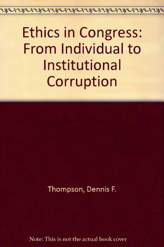 9780815784241: Ethics in Congress: From Individual to Institutional Corruption