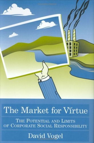 9780815790761: The Market for Virtue: The Potential and Limits of Corporate Social Responsibility: The Potential and Limits of Corporate Social Responsibilty