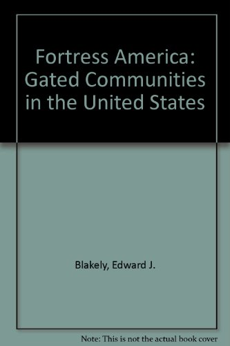 9780815791072: Fortress America: Gated Communities in the United States