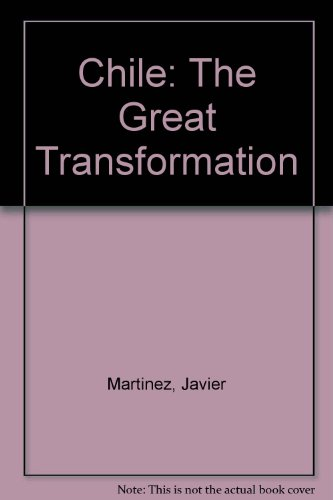 9780815791560: Chile: The Great Transformation