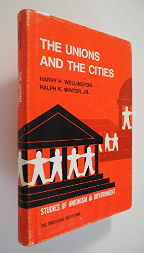 9780815792949: The unions and the cities (Studies of unionism in government)