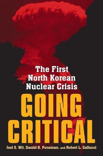 9780815793861: Going Critical: The First North Korean Nuclear Crisis