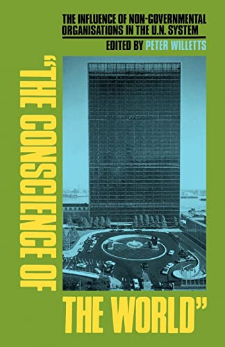 9780815794196: Conscience of the World: The Influence of Non-governmental Organisations in the UN System: The Influence of Nongovernmental Organizations at the United Nations