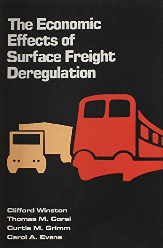 The Economic effects of surface freight deregulation: Clifford, Winston.