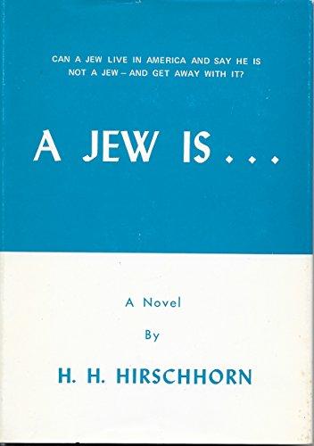 9780815802907: A Jew is ... (A Novel)