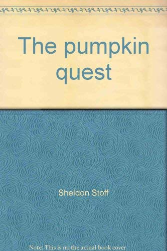 The pumpkin quest: Stoff, Sheldon