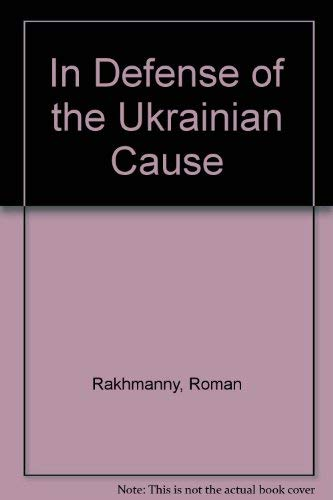 9780815803850: In Defense of the Ukrainian Cause
