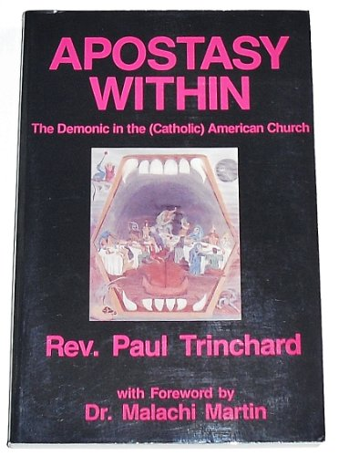 9780815804475: Apostasy Within: The Demonic in the Catholic American Church