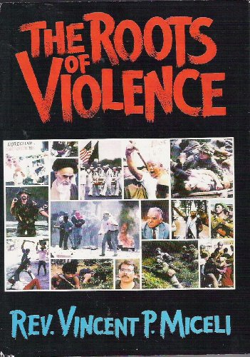 9780815804499: The Roots of Violence