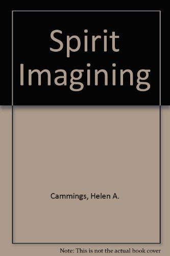 Spirit Imagining: Cammings, Helen A.