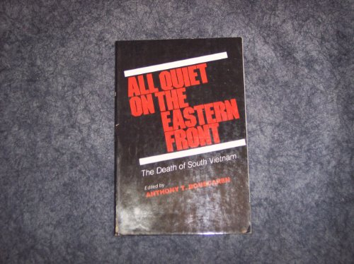 9780815950196: All Quiet on the Eastern Front: The Death of South Vietnam : A Symposium