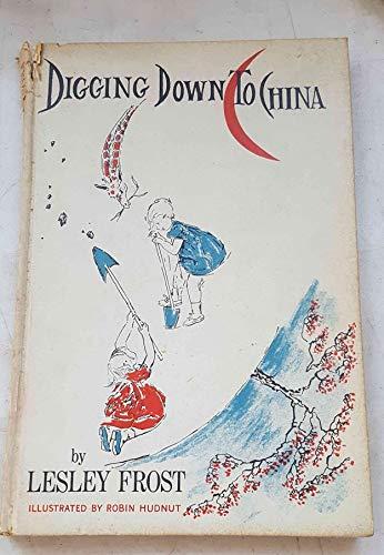 9780815953067: Digging Down to China