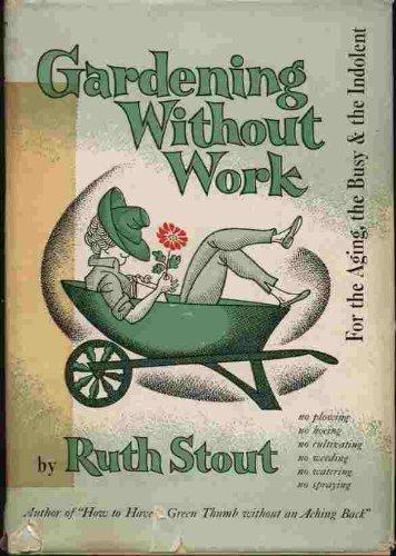 9780815956020: Gardening Without Work