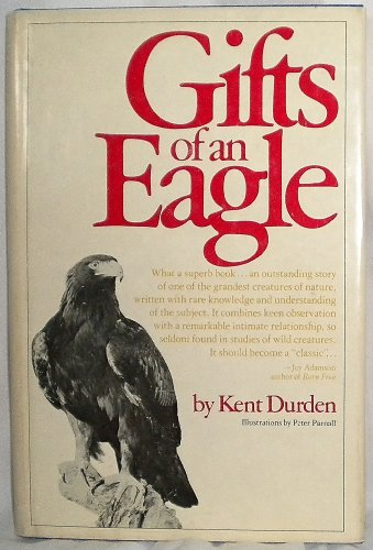 Gifts of an Eagle: Durden, Kent