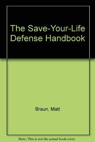 9780815957119: The Save-Your-Life Defense Handbook