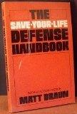 9780815957126: The Save-Your-Life Defense Handbook