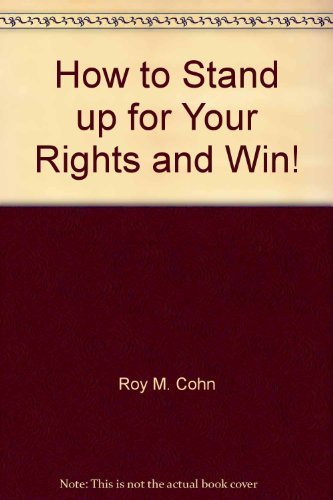 9780815957232: How to Stand up for Your Rights and Win!