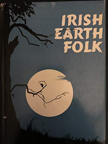 9780815958147: Irish Earth Folk